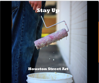 Stay Up: Houston Street Art