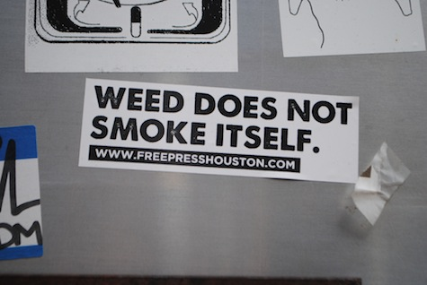 Weed Does Not Smoke Itself